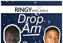 Ringy ft King Ayala - Drop Am (mixed by Xelxy)
